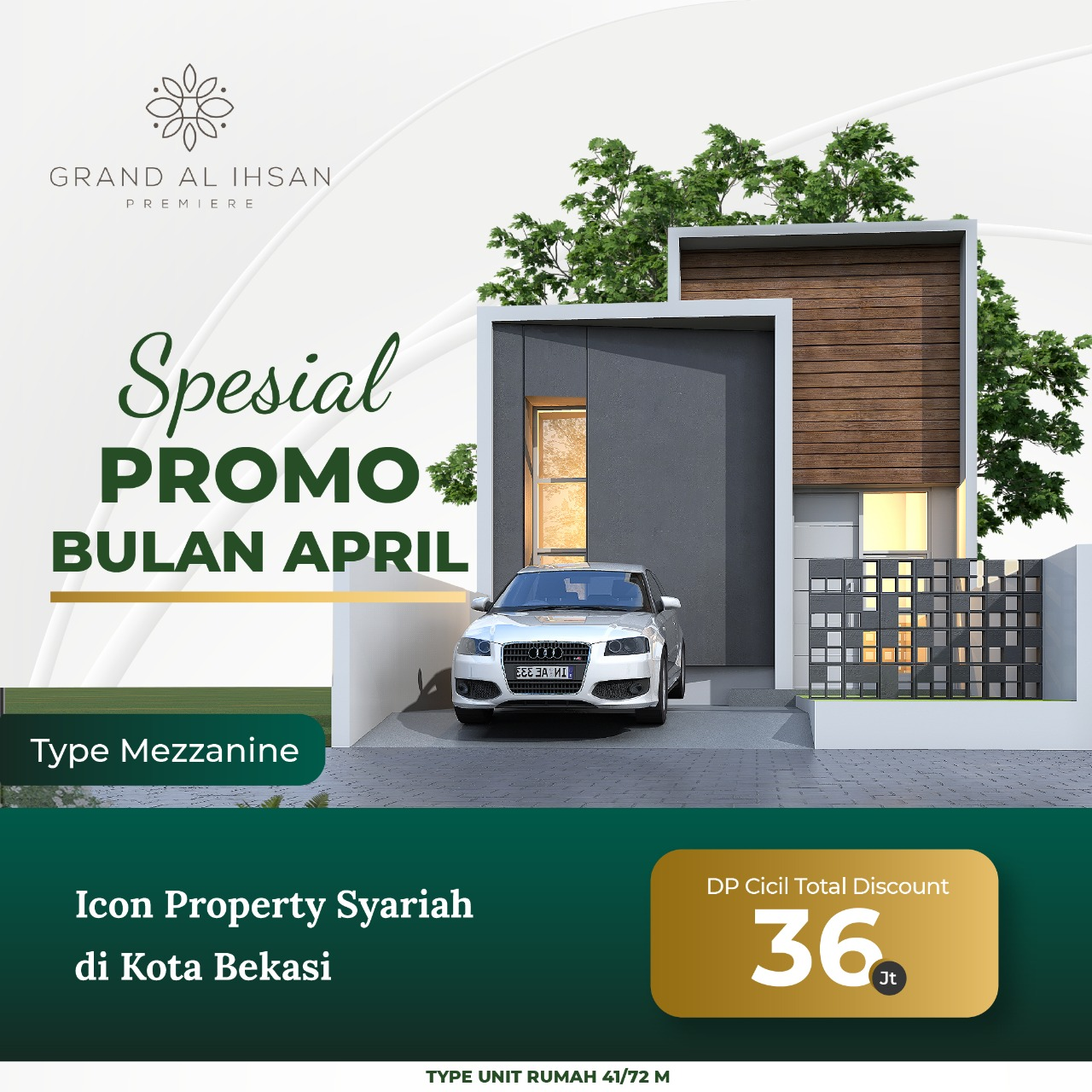 perumahan syariah bekasi - terbesar pertama - promo dp cicil april 2021 mezzanine 41-72 - gap grand al ihsan premiere